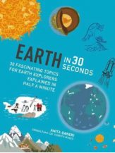 Anita Ganeri & Dr. Cherith Moses: Earth in 30 Seconds